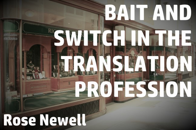 Bait and switch in the translation profession